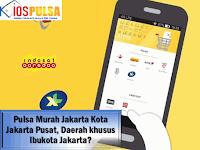 Cari Pulsa Murah Jakarta Kota Jakarta Pusat, Daerah khusus Ibukota Jakarta? Di Sini Tempatnya!