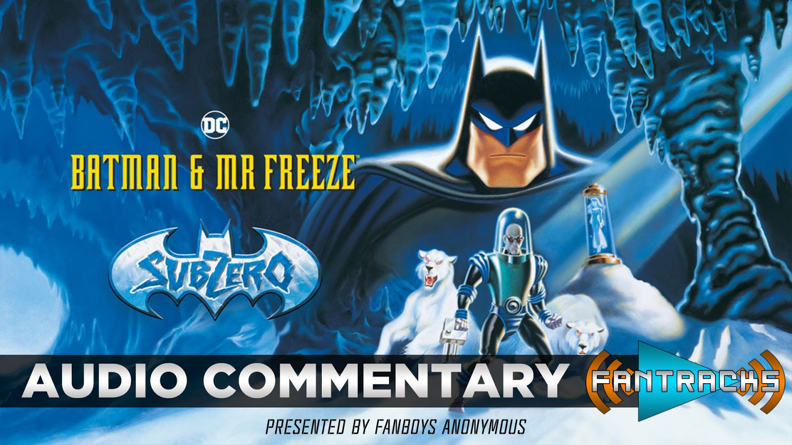 FanTracks Batman & Mr. Freeze: SubZero audio commentary
