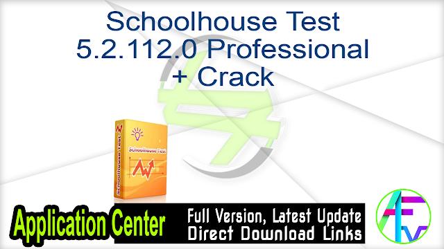Schoolhouse Test 5.2.112.0 Professional + Crack