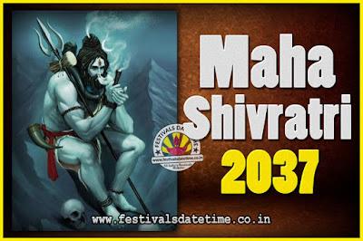 2037 Maha Shivaratri Puja Date & Time, 2037 Maha Shivaratri Pooja Calendar