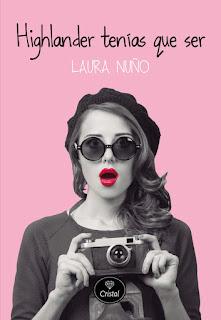 """""""Highlander tenías que ser"""" de Laura Nuño"""