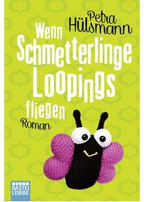 https://www.luebbe.de/bastei-luebbe/buecher/frauenromane/wenn-schmetterlinge-loopings-fliegen/id_6189310