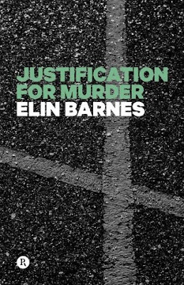 BOOK REVIEW: Justifiction for Murder by Elin Barnes