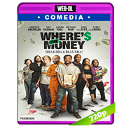 Where's the Money (2017) WEB-DL 720p Audio Ingles 5.1 Subtitulada