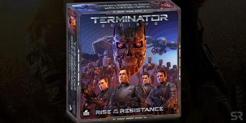 Terminator Genisys: Rise of the Resistance  Ecco Il Gioco Da Tavolo