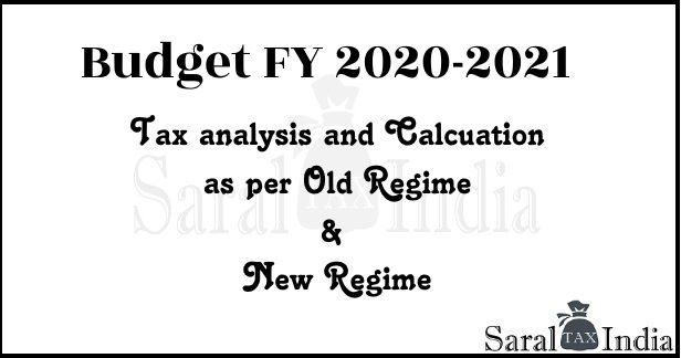 Income Tax Slabs in Budget 2020 AY 2021-22 and its impact