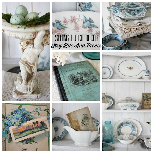 Spring Hutch Decor- Itsy Bits And Pieces
