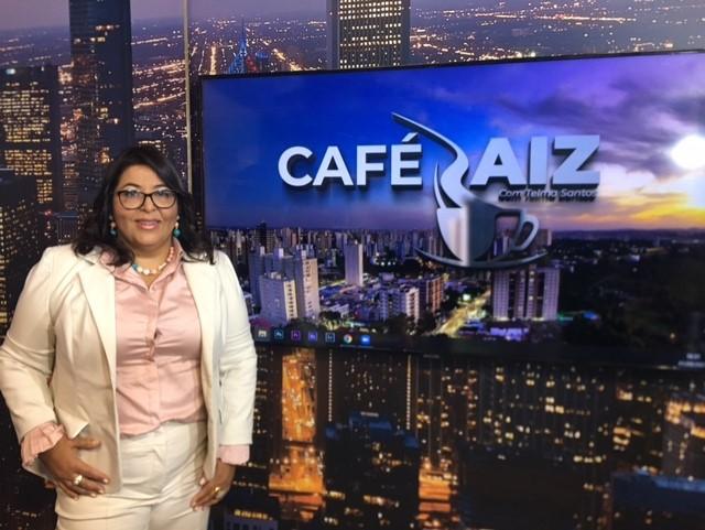 Programa de TV Café Raiz traz entrevistados para debater violência contra a mulher e sobre a retomada de eventos