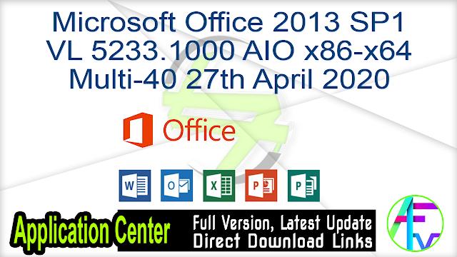 Microsoft Office 2013 SP1 VL 5233.1000 AIO x86-x64 Multi-40 27th April 2020
