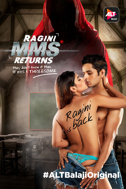 Ragini MMS returns: A Alt Balaji Adult Web Series