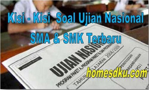 Kisi - Kisi Soal Ujian Nasional SMA & SMK Terbaru