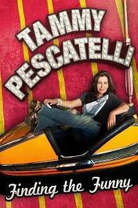 Watch Tammy Pescatelli: Finding the Funny Online Free in HD