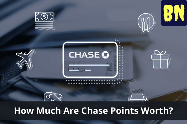 How Much Are Chase Points Worth?