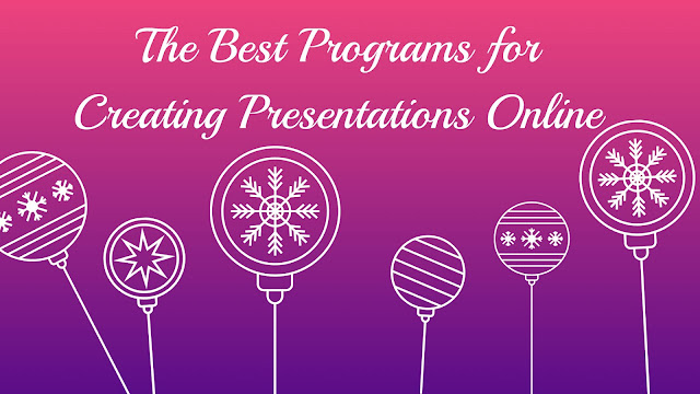 The Best Programs for Creating Presentations Online