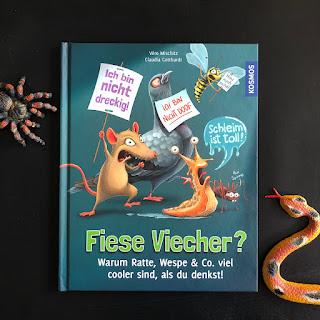 Buch Fiese Viecher? Warum Ratte, Wespe & Co viel cooler sind, als du denkst!