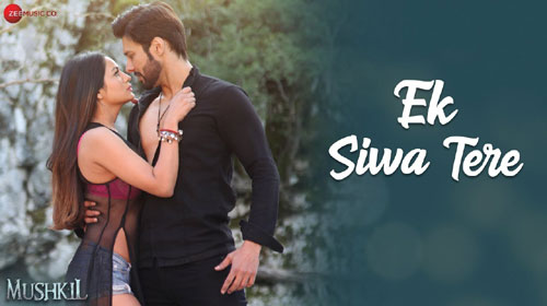 EK SIWA TERE MP3 SONG Free Download – Mushkil