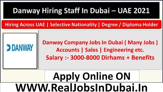 Danway Group Careers Jobs Vacancies In Dubai - UAE 2021