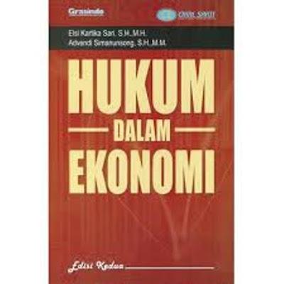 Pengertian Hukum Ekonomi