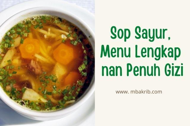 sop sayur menu penuh gizi