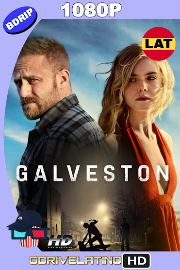 Galveston (2018) BDRip 1080p Latino-Ingles MKV