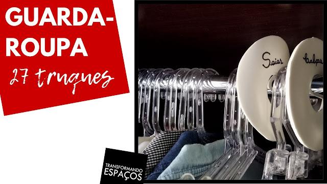 27 truques para dobrar roupas e organização de guarda-roupa!