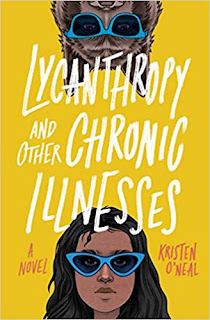 Lycanthropy and Other Illnesses by Kristen O'Neal