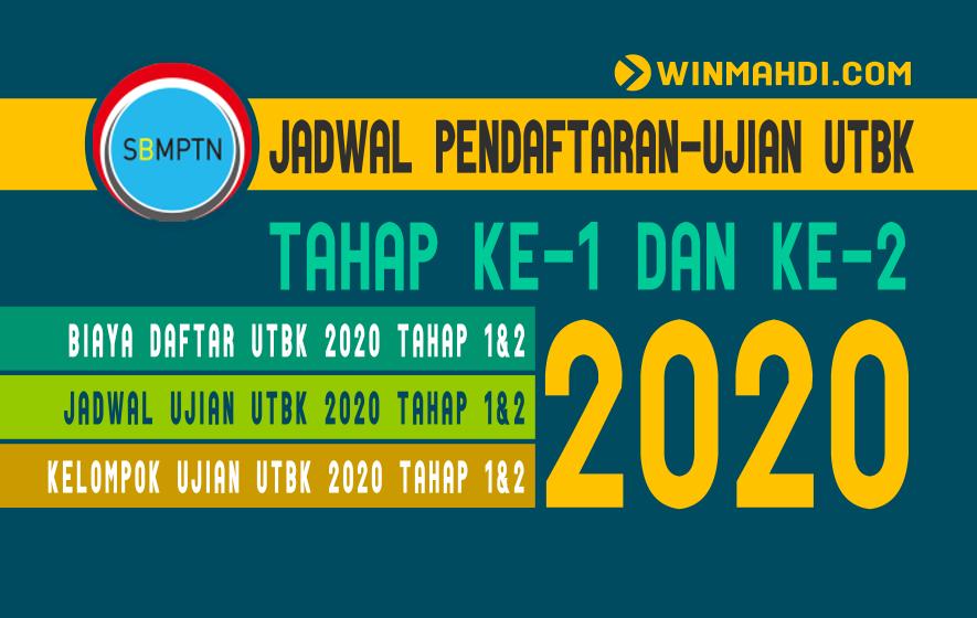 Jadwal Pendaftaran-Ujian UTBK 2020 Tahap 1 dan 2