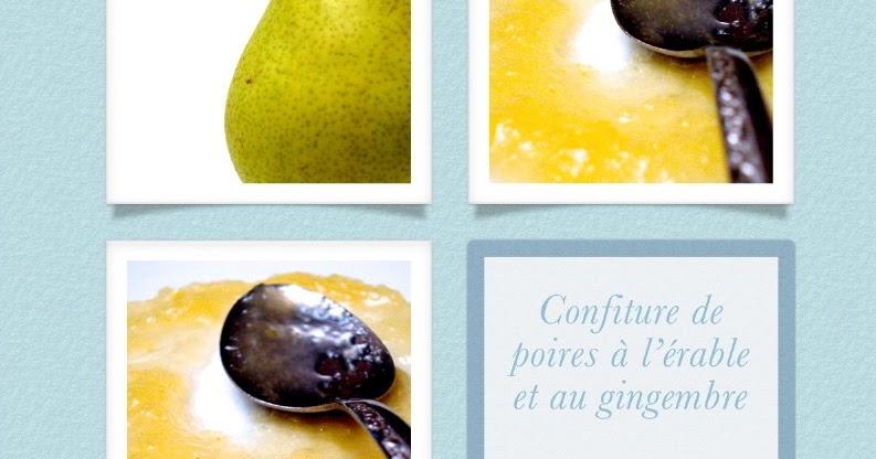 1 recette 1 minute confiture de poires au sirop d rable et au gingembre. Black Bedroom Furniture Sets. Home Design Ideas