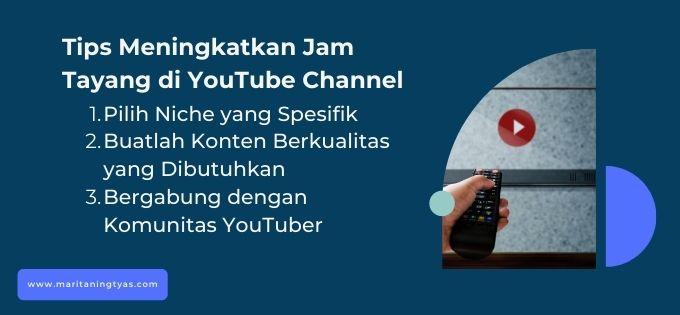 tips meningkatkan jam tayang youtube