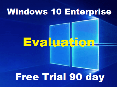 Windows 10 Enterprise Evaluations