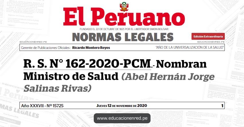 R. S. N° 162-2020-PCM.- Nombran Ministro de Salud (Abel Hernán Jorge Salinas Rivas)