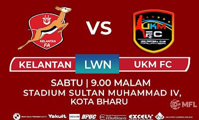 Live Streaming Kelantan vs UKM FC Liga Premier 20.7.2019