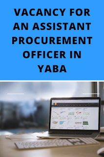 Vacancy for a Assistant Procurement Officer in Yaba
