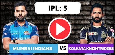 Kolkata vs Mumbai, 5th Match - Live Streaming ,Kolkata Knight Riders have won the toss and have opted to field