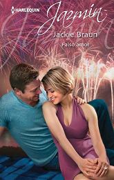 Jackie Braun - Falso Amor