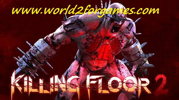 Free Download Killing Floor 2