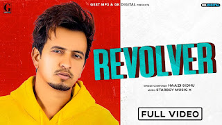 """Presenting Revolver lyrics penned by Haazi Navi. Latest Punjabi song """"Revolver"""" is sung by Haazi Sidhu & music given by Starboy Music X"""