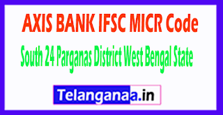 AXIS BANK IFSC MICR Code South 24 Parganas District West Bengal State