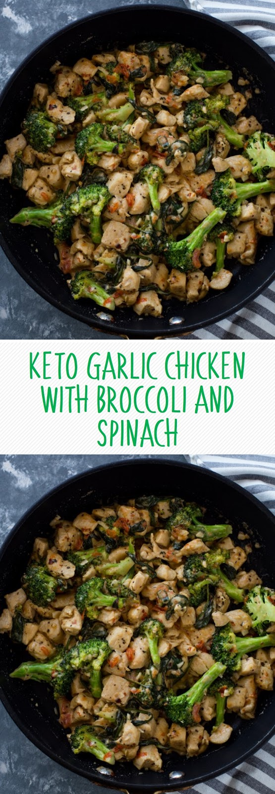 KETO GARLIC CHICKEN WITH BROCCOLI AND SPINACH
