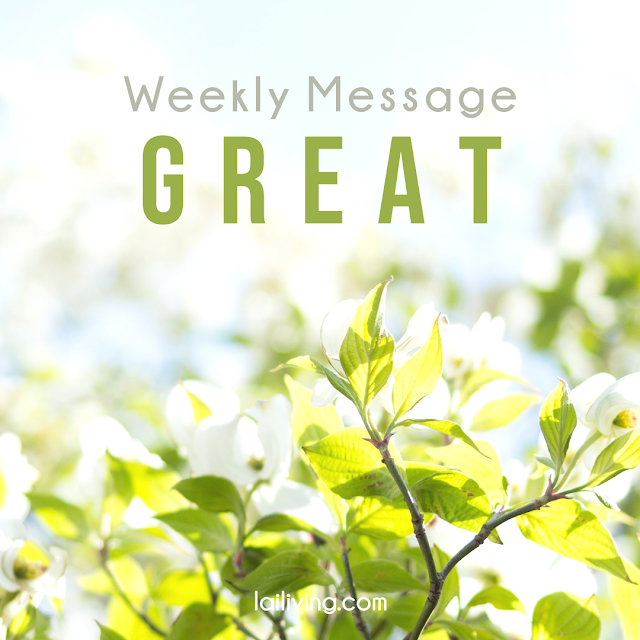 weekly message great