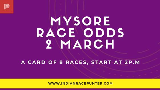 Mysore Race Odds 2 March