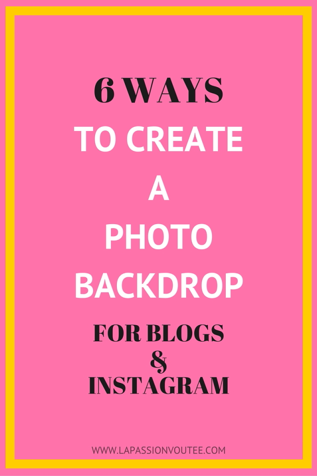Ever wondered how to create a killer backdrop for your blog or Instagram images? Here are 6 easy backdrop ideas that you can implement at an inexpensive price. Click on image to read more.