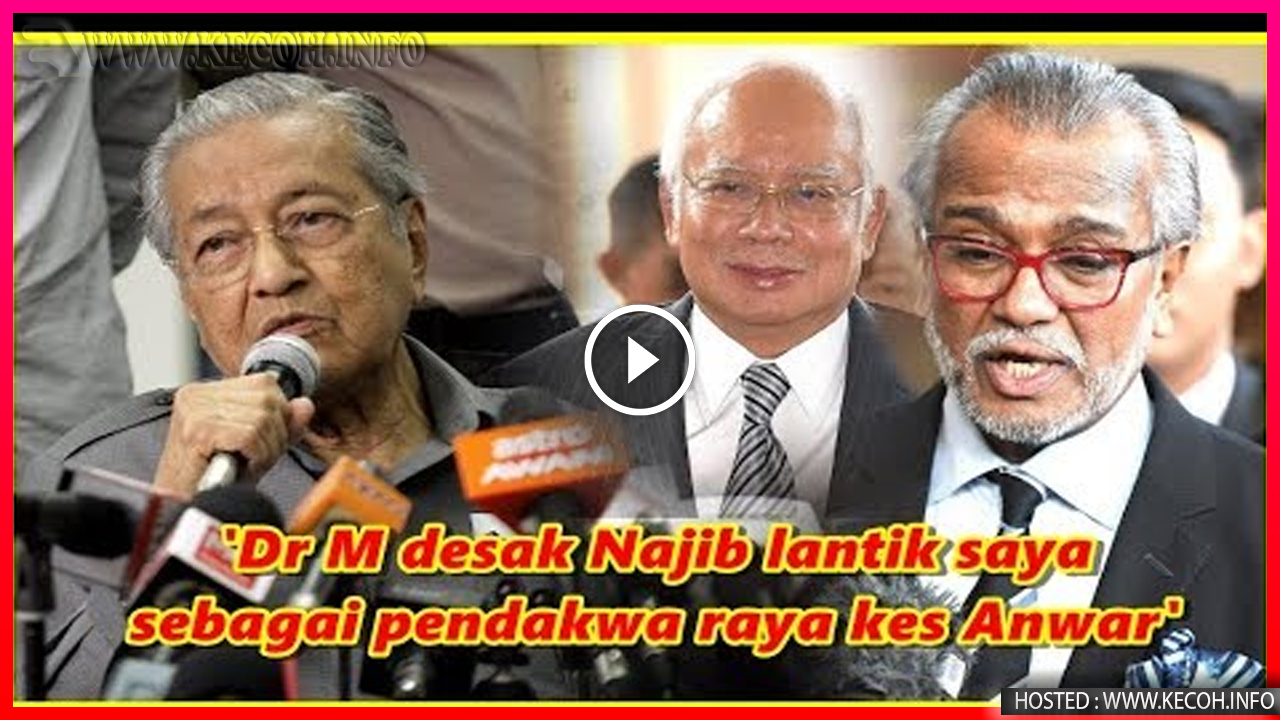 Rupanya Tun Mahathir Yang Suruh Najib Tangkap Anwar Dedah Pendakwa Raya?