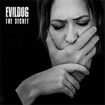 EVILDOG - The Secret