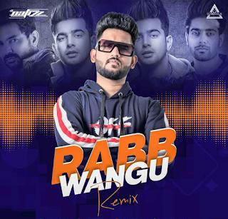 RABB WANGU (REMIX) - DJ NAFIZZ