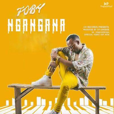 Foby-Ng'a ng'ana |Download Mp3 - DJ LAVEST TZ