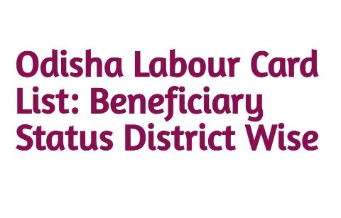 Odisha Labour Card
