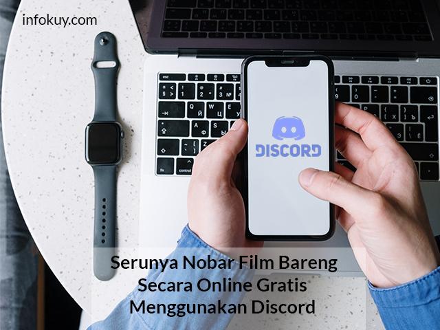 Nobar Film Bareng Secara Online Gratis Menggunakan Discord