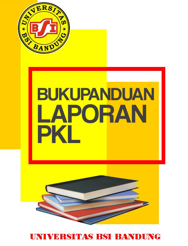 Buku Panduan Laporan PKL Universitas BSI Bandung