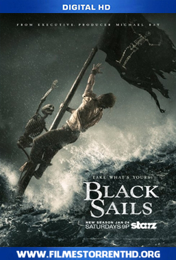Baixar Black Sails 1ª Temporada – Torrent Bluray Rip 720p Dual Áudio (2015)